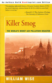 Killer Smog: The World's Worst Air Pollution Disaster by William Wise image