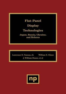 Flat-Panel Display Technologies by Lawrence E. Tannas