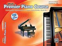Premier Piano Course Lesson Book, Bk 1a by Dennis Alexander