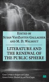 Literature and the Renewal of the Public Sphere by Mark D. Walhout