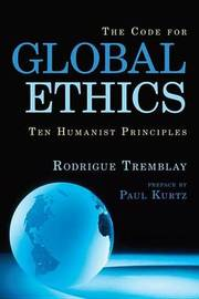 The Code For Global Ethics by Rodrigue Tremblay image