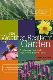Weather Resilenty Garden by Charles W.G. Smith image