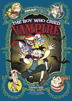 The Boy Who Cried Vampire by Benjamin Harper
