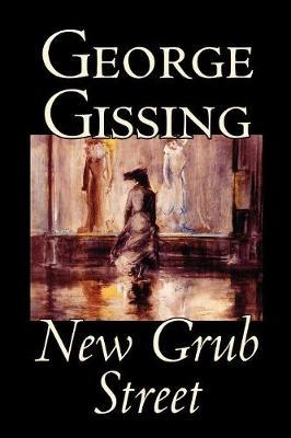 New Grub Street by George Gissing image