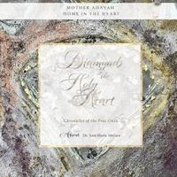 Diamonds of the Holy Heart by Dr Ann Marie Nielsen