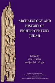 Archaeology and History of Eighth-Century Judah