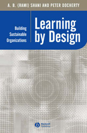 Learning by Design by A B (Rami) Shani