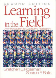 Learning in the Field: An Introduction to Qualitative Research by Gretchen B. Rossman image