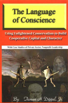 The Language of Conscience by Tieman H. Dippel image