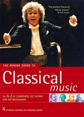 The Rough Guide to Classical Music by Rough Guides