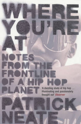 Where You're At by Patrick Neate