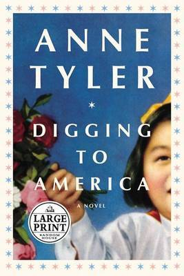 Diggin to America by Anne Tyler image