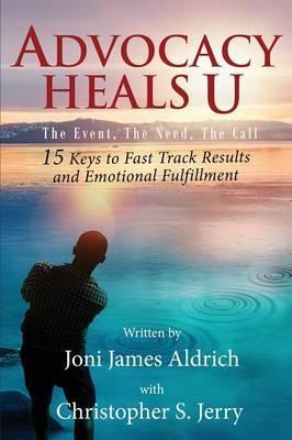 Advocacy Heals U by Joni James Aldrich image
