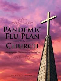 Pandemic Flu Plan for the Church by Wendy Gade