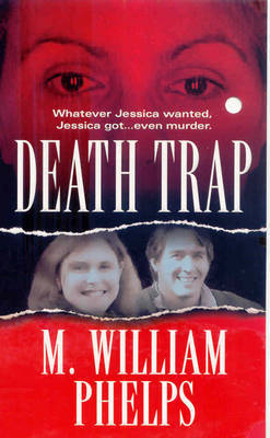 Death Trap by M William Phelps image