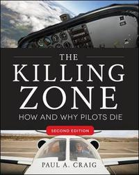 The Killing Zone, Second Edition by Paul A. Craig
