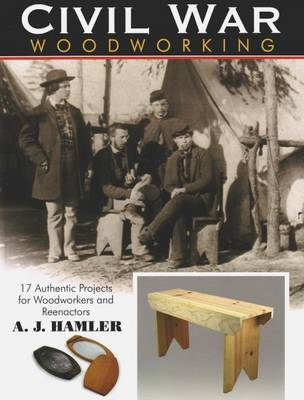 Civil War Woodworking by A.J. Hamler image