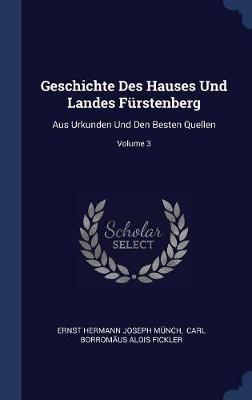 Geschichte Des Hauses Und Landes F�rstenberg