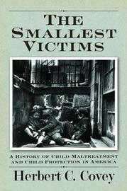 The Smallest Victims by Herbert C Covey