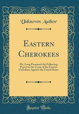 Eastern Cherokees by Unknown Author