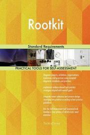 Rootkit Standard Requirements by Gerardus Blokdyk
