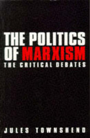 The Politics of Marxism by Jules Townshend image