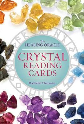 Crystal Reading Cards : The Healing Oracle by Rachelle Charman