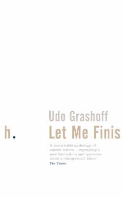 Let Me Finish by Udo Grashoff image