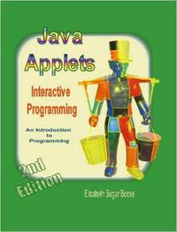 Java Applets (2nd Ed) B&W by Elizabeth Sugar Boese