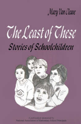 The Least of These: by Mary Van Cleave