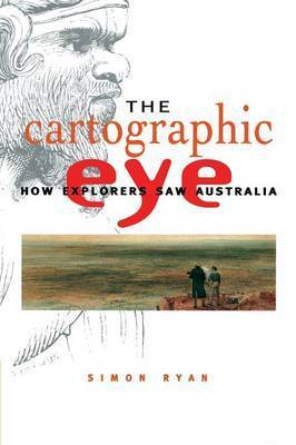 The Cartographic Eye by Simon Ryan