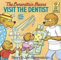 The Berenstain Bears Visit the Dentist by Stan And Jan Berenstain Berenstain