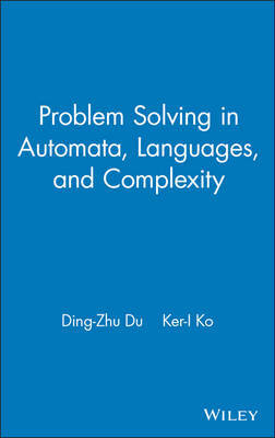 Problem Solving in Automata, Languages, and Complexity by Ding-Zhu Du image