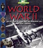 World War II: Step into the Action and Behind Enemy Lines from Hitler's Rise to Japan's Surrender by Stuart A.P. Murray