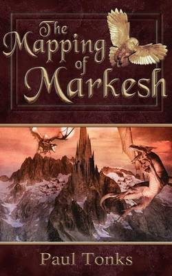 The Mapping of Markesh by Paul Tonks