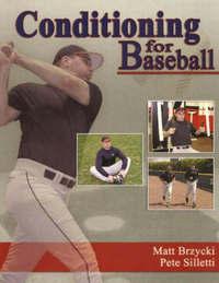 Conditioning for Baseball by Matt Brzycki image