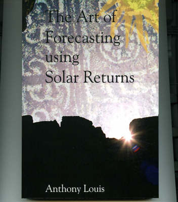 The Art of Forecasting Using Solar Returns by Anthony Louis image