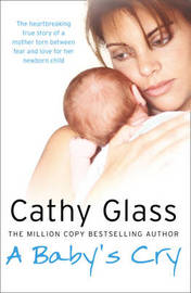 A Baby's Cry by Cathy Glass