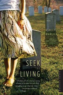 Seek the Living by Ashley Warlick image