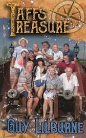 Taff's Treasure by Guy Lilburne