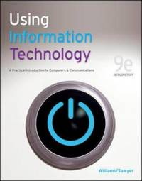 Using Information Technology by Brian K. Williams image