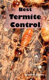 Best Termite Control by Cameron Eisner