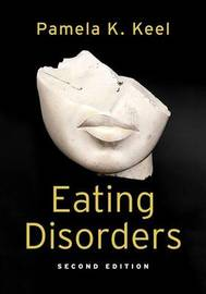 Eating Disorders by Pamela K Keel