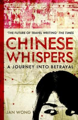 Chinese Whispers by Jan Wong image