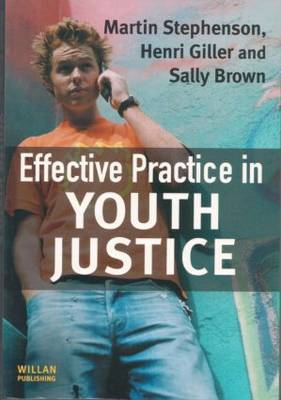 Effective Practice in Youth Justice by Martin Stephenson image