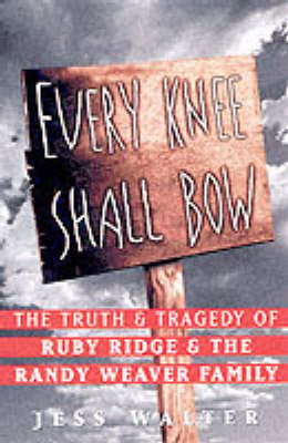 Ruby Ridge by Jess Walter