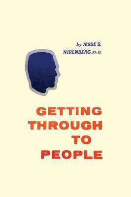 Getting Through to People by Jesse S Nirenberg