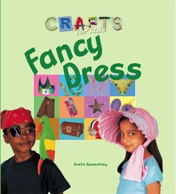 Crafts for Kids: Fancy Dress by Tessa Brown