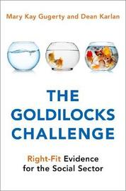 The Goldilocks Challenge by Mary Kay Gugerty