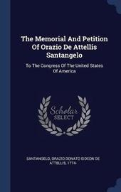 The Memorial and Petition of Orazio de Attellis Santangelo image